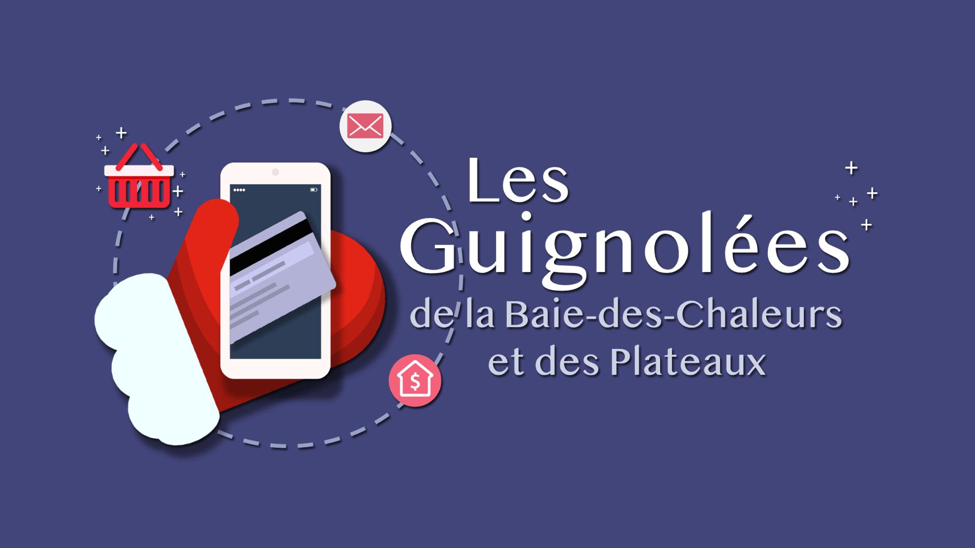 Les Guignolées de la Baie-des-Chaleurs et des Plateaux